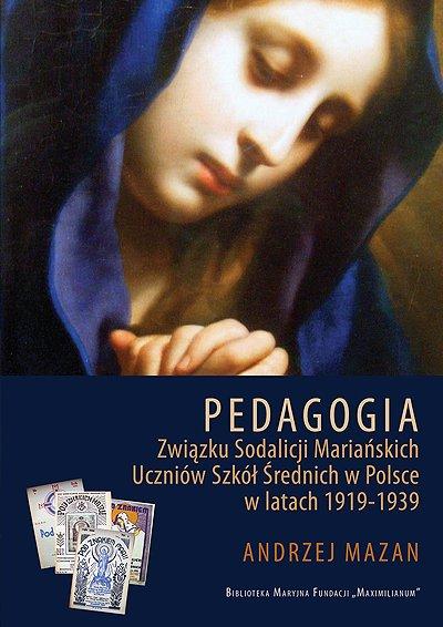 Pedagogia Sodalicji Mariańskich