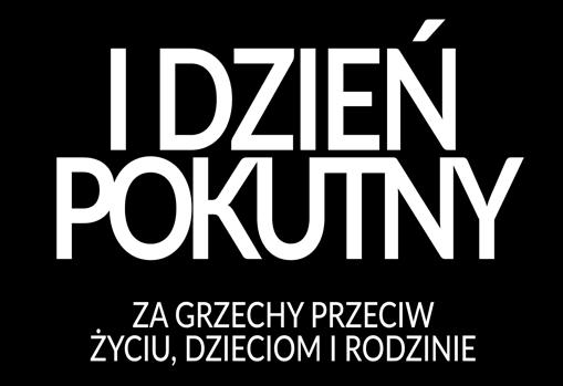 Dzień pokuty Polaków za grzechy wobec życia, dzieci i rodziny